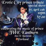Erotic City Prince @ EastBurn