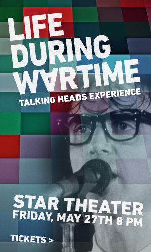 LIFE DURING WARTIME - Talking Heads Tribute