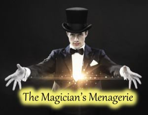 Magician's Menagerie.