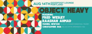 FRED WESLEY and OBJECT HEAVY;