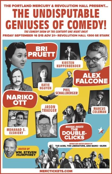 The Undisputable Geniuses of Comedy! presented by Portland Mercury & Revolution Hall