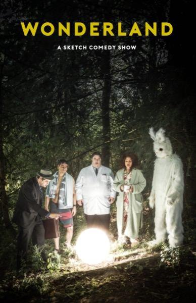 Wonderland: A Sketch Comedy Show