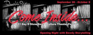 Come Inside: A Sex & Culture Theater Festival