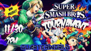 Smash Tourney @ Quarterworld
