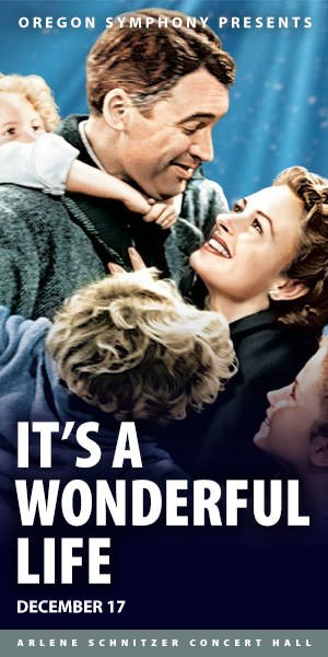 2016 Portland Holiday It S A Wonderful Life Arlene Schnitzer Concert Hall See Christmas
