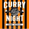 Curry Night w/ Chef Leena Ezekiel @ The Toffee Club