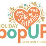 Holiday Pop up Shop UP Design Studio