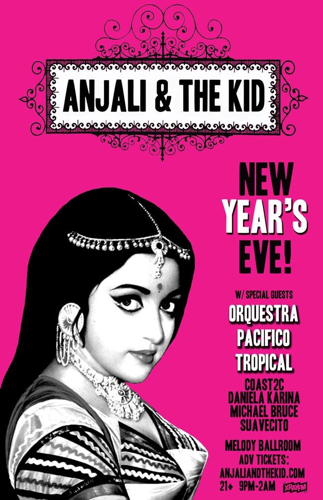 NYE Anjali & the Kid